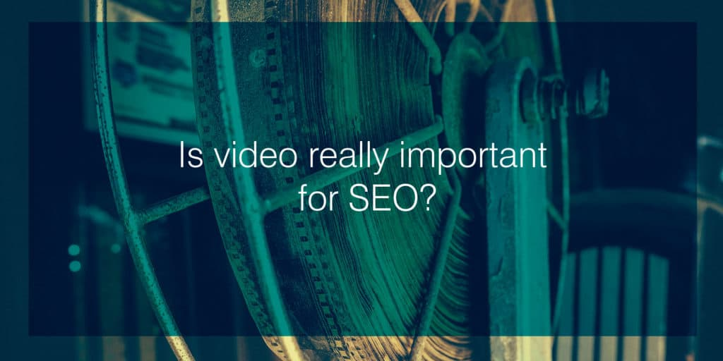 Is video really important for SEO?
