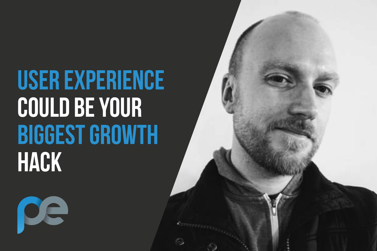 021 – User Experience could be your biggest growth hack
