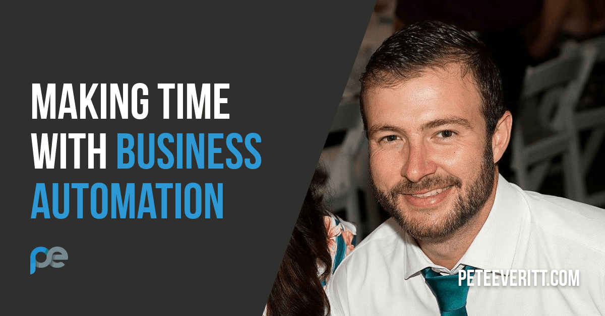 049 – Making Time with Business Automation