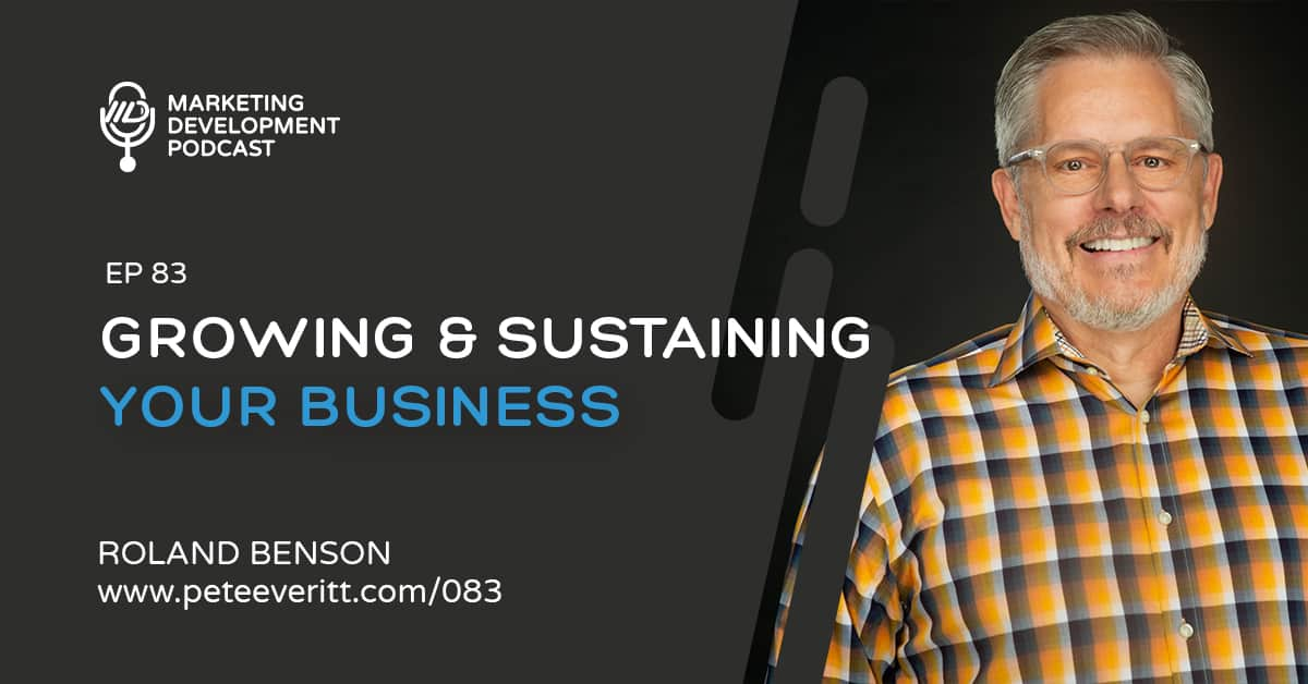 083 – Growing and Sustaining Your Business