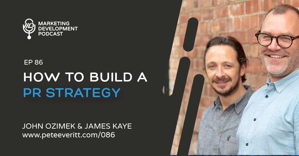 086 – How to build a PR Strategy