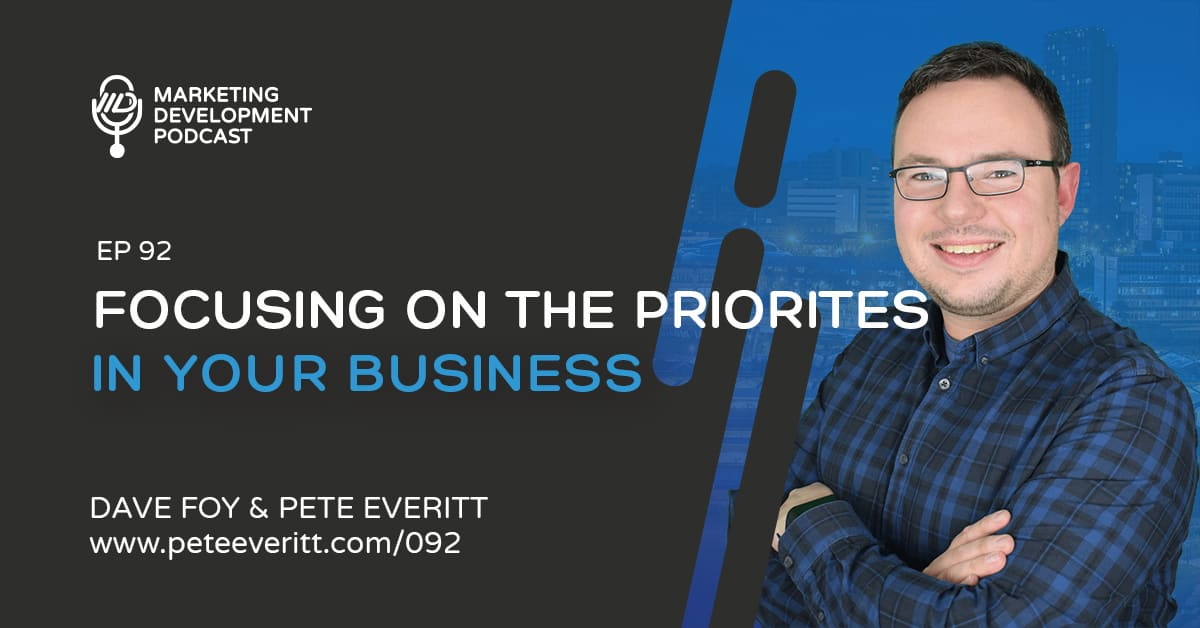 092 – Focusing on the Priorities in Your Business