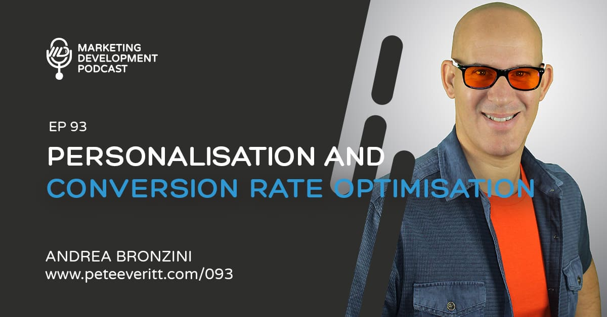 093 – Personalisation and Conversion Rate Optimisation