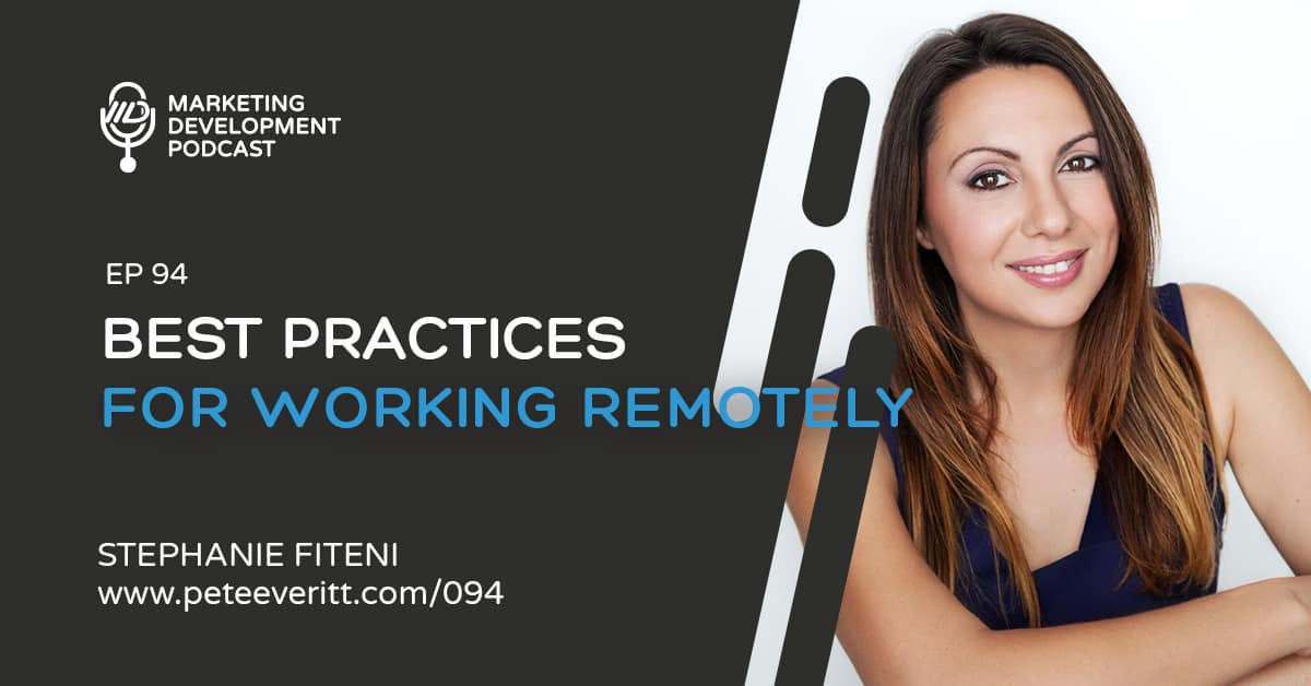 094 – Best Practices for Working Remotely