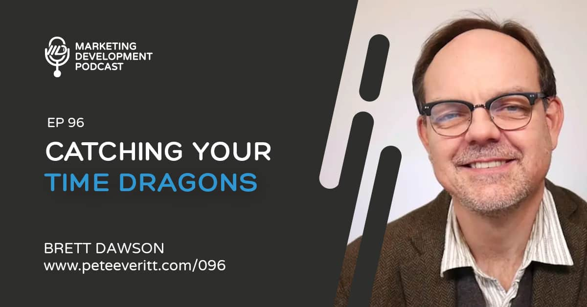 096 – Catching Your Time Dragons