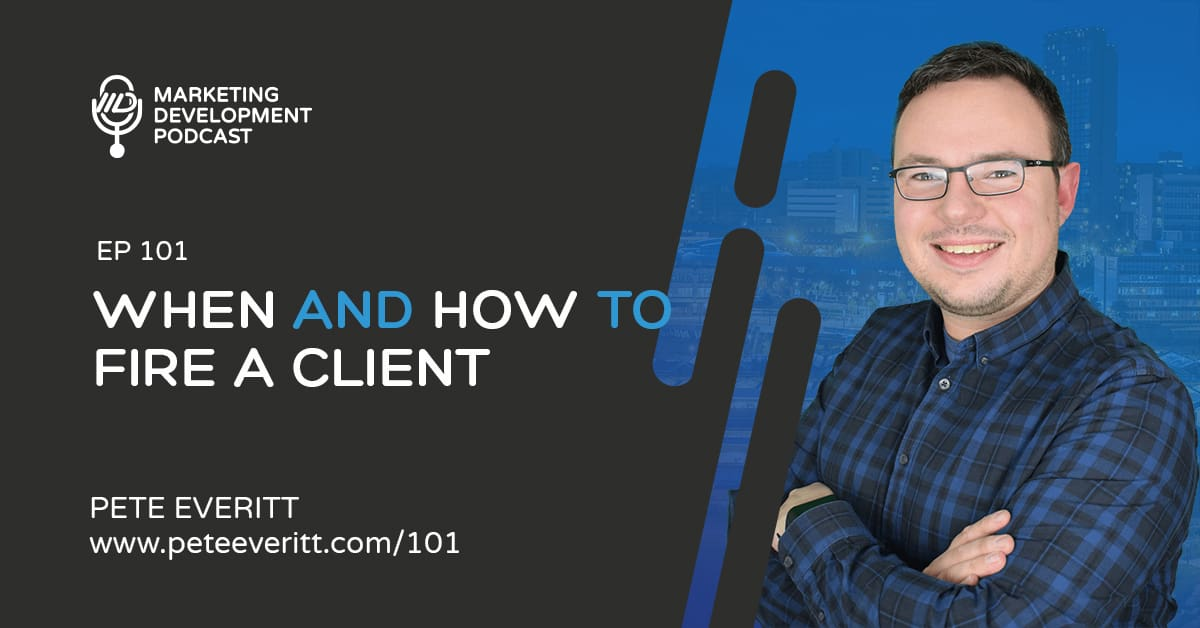 101 – When and How to Fire a Client