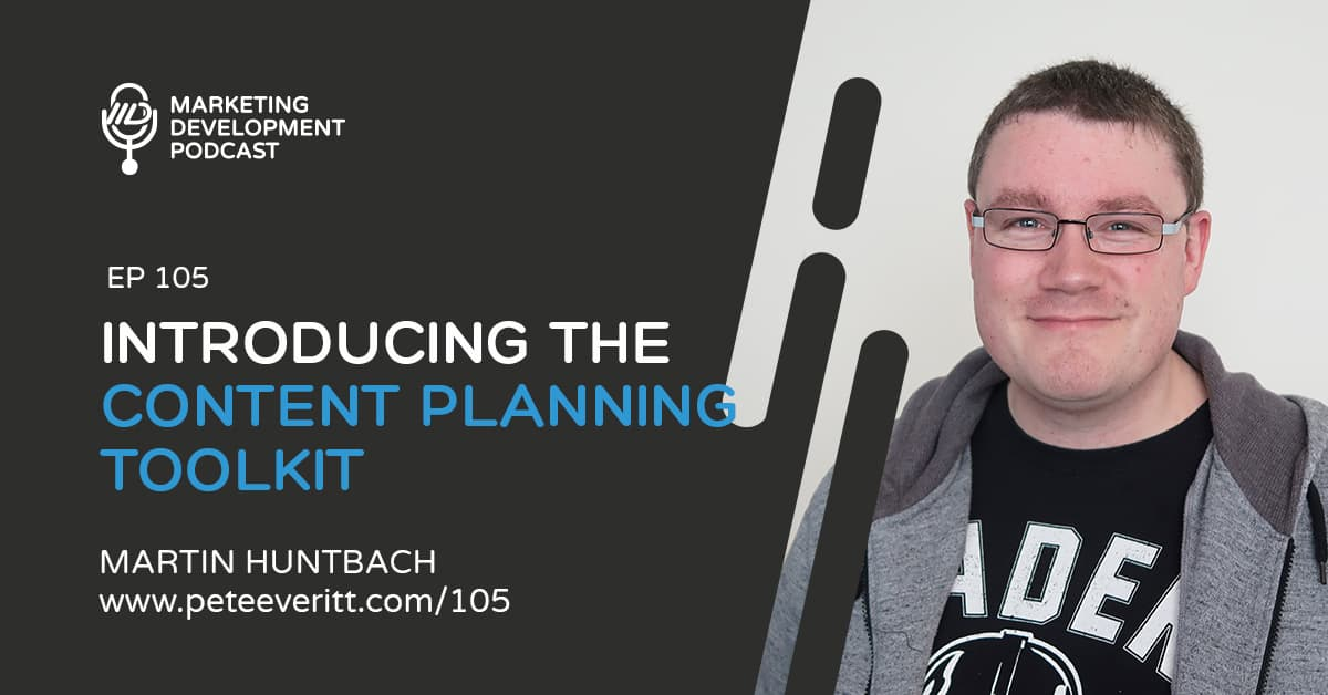 105 – Introducing the Content Planning Toolkit