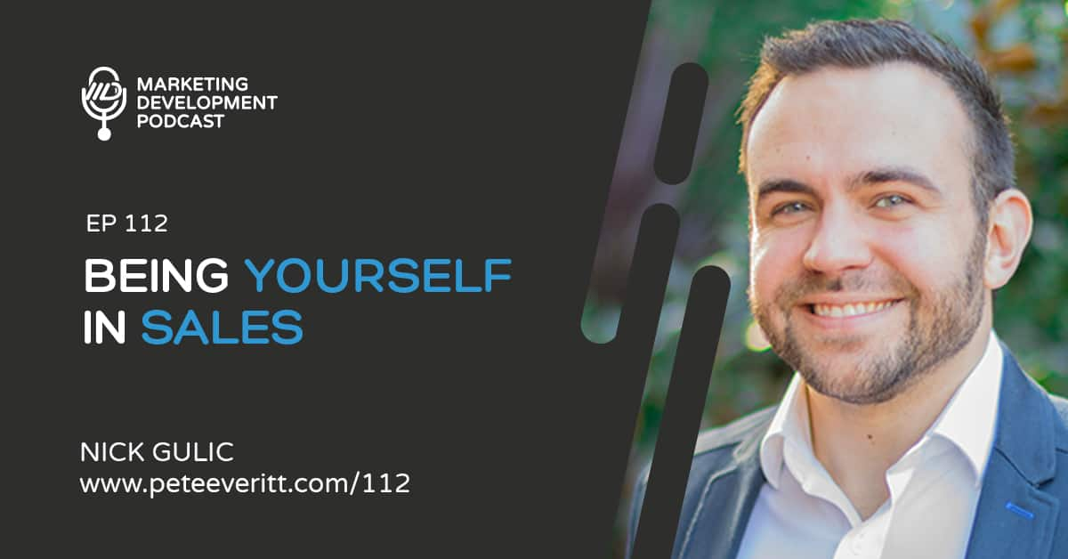 112 –Being Yourself in Sales