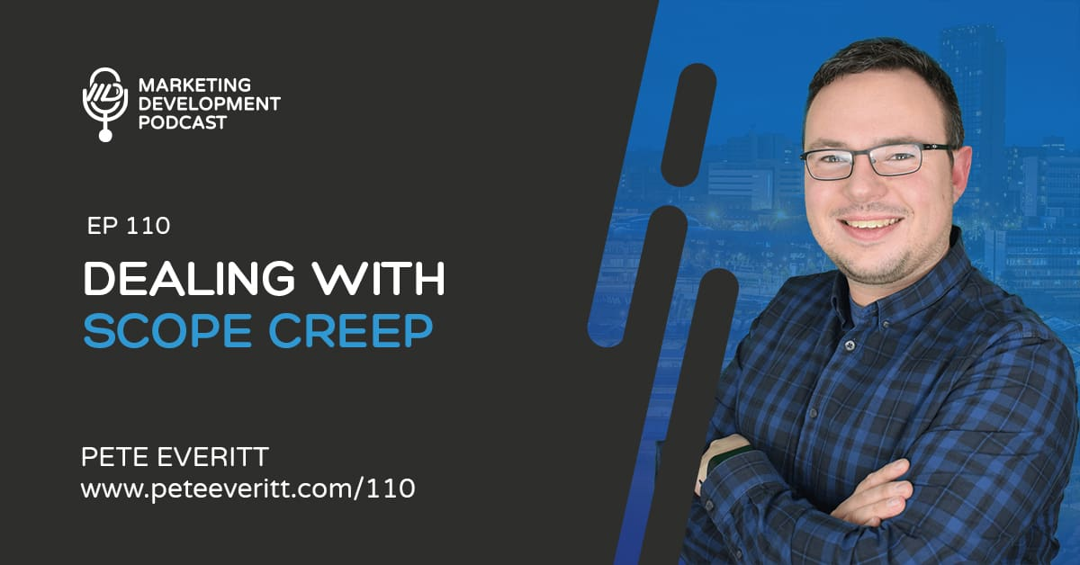 110 – Dealing with Scope Creep