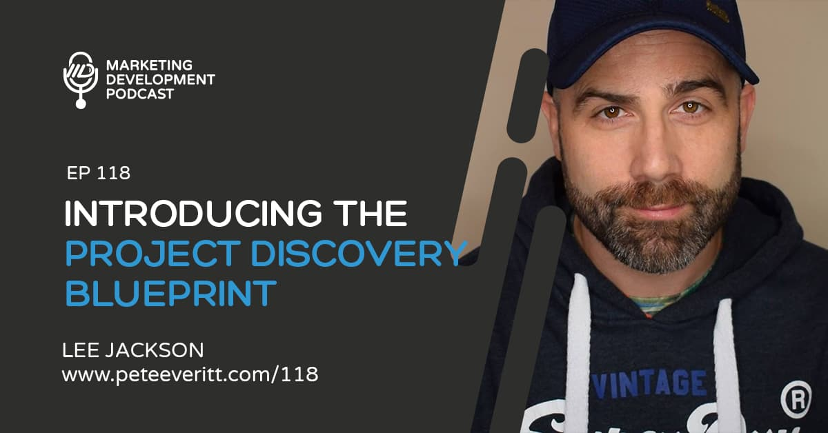 118 –Introducing the Project Discovery Blueprint