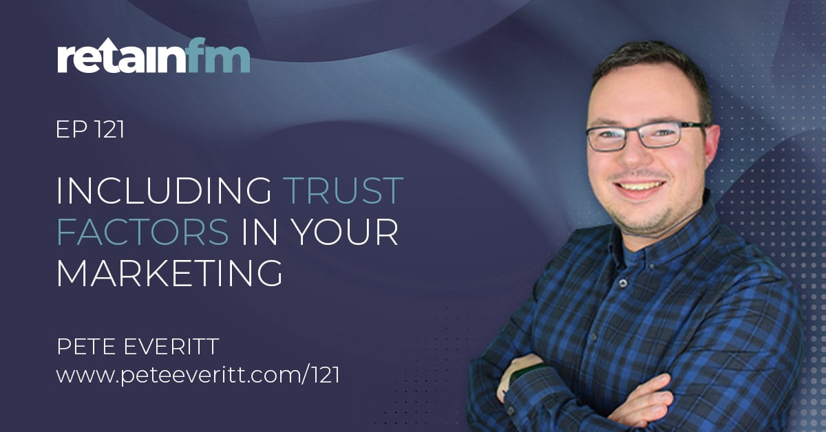 121 –Including Trust Factors in your Marketing